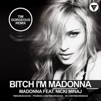 Bitch I'm Madonna - Madonna Featuring Nicki Minaj